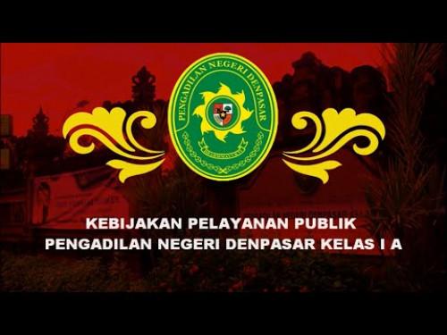 Kebijakan Pelayanan Publik PN Denpasar